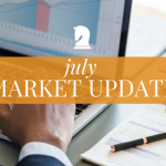 july market update - signature wealth strategies