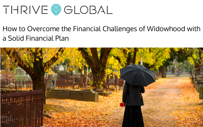 How to Overcome the Financial Challenges of Widowhood with a Solid Financial Plan